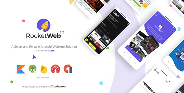 RocketWeb v1.2 - Configurable Android WebView App Template