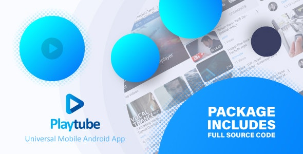 PlayTube v1.7.2 - Sharing Video Script Mobile Android Native Application