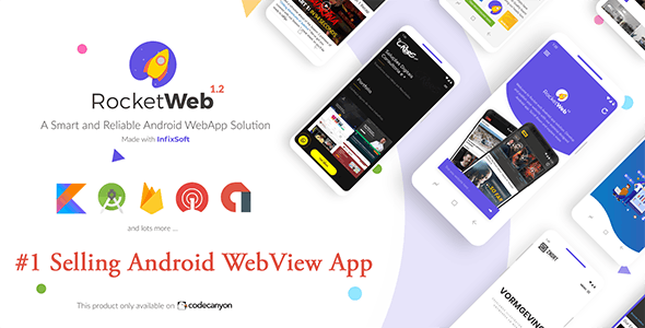 RocketWeb v1.3.3 - Configurable Android WebView App Template