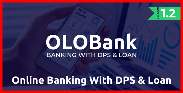 OlObank v1.2 - Online Banking With DPS & Loan - nulled